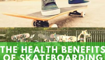Health Benefits of Skateboarding
